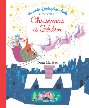 Christmas Is Golden by Diane E. Muldrow