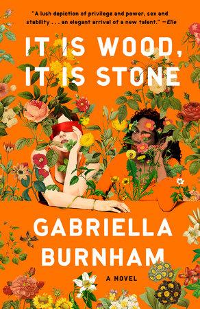 It Is Wood, It Is Stone by Gabriella Burnham
