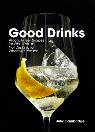 Good Drinks by Julia Bainbridge