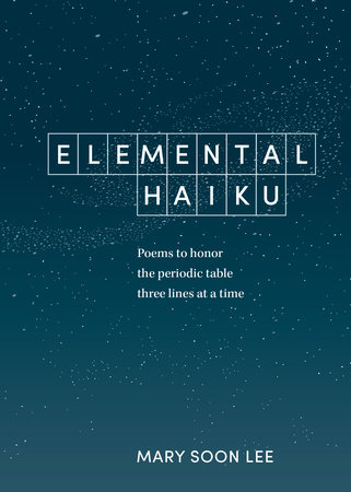 Elemental Haiku by Mary Soon Lee