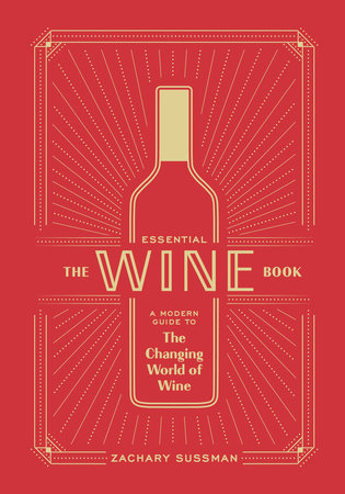 The Essential Wine Book by Zachary Sussman