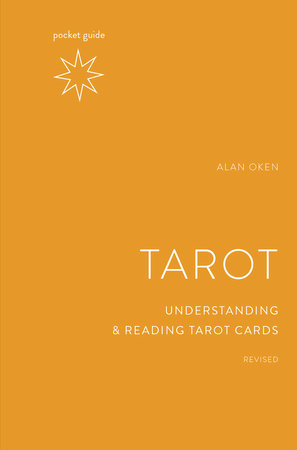 Pocket Guide to the Tarot, Revised by Alan Oken