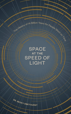 Space at the Speed of Light by Dr. Becky Smethurst