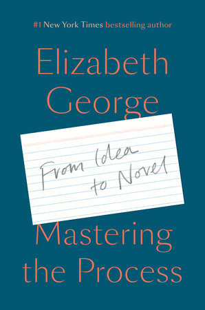 Mastering the Process by Elizabeth George