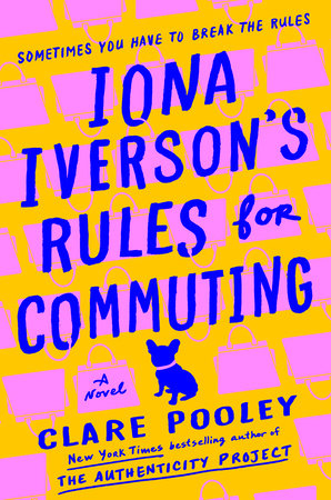 Iona Iverson's Rules for Commuting by Clare Pooley