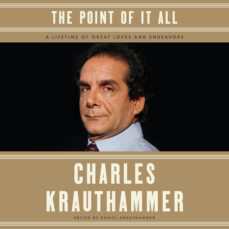 The Point of It All by Charles Krauthammer