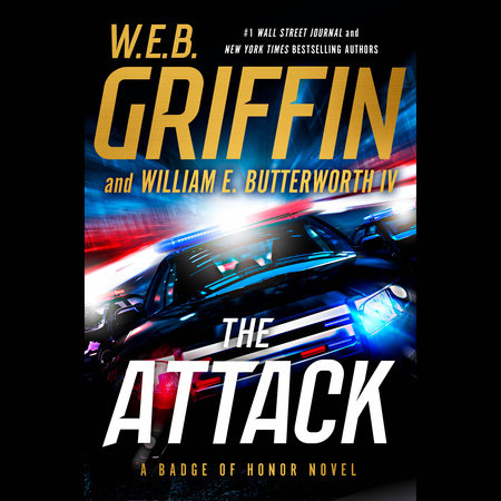 The Attack by William E. Butterworth IV,W.E.B. Griffin