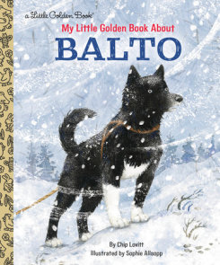 My Little Golden Book About Balto