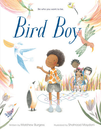 Bird Boy (An Inclusive Children's Book) by Matthew Burgess