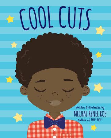 Cool Cuts by Mechal Renee Roe