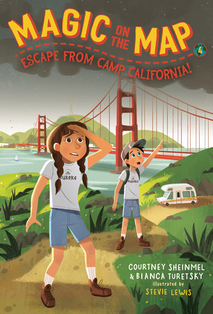 Magic on the Map #4: Escape From Camp California by Courtney Sheinmel,Bianca Turetsky