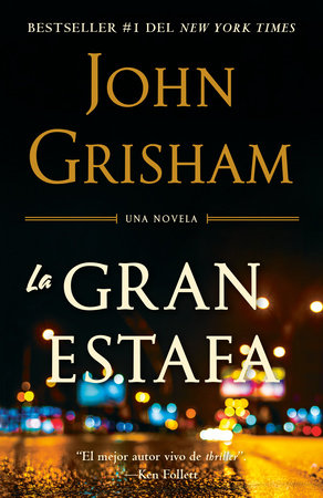 La gran estafa by John Grisham
