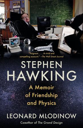 Stephen Hawking by Leonard Mlodinow