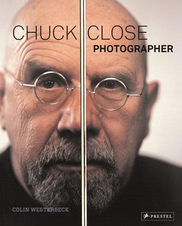 Chuck Close by Colin Westerbeck