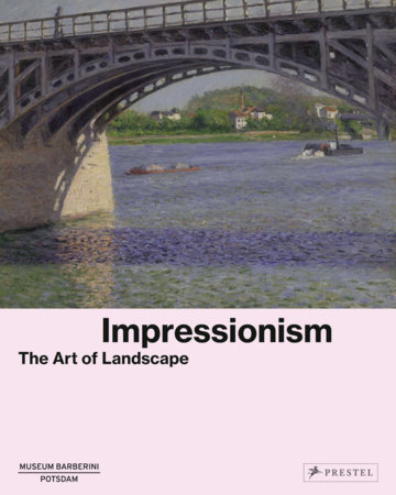 Impressionism by Museum Barberini Publications