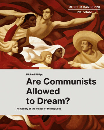 Are Communists Allowed to Dream? by
