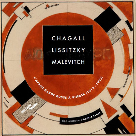 Chagall, Lissitzky, Malevitch by