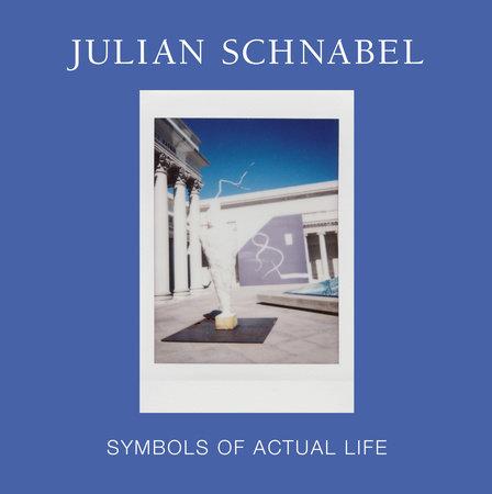 Julian Schnabel by Max Hollein