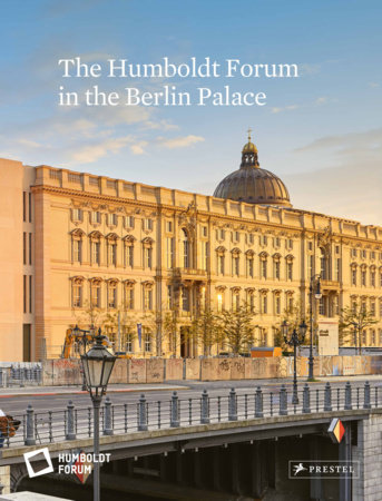The Humboldt Forum in the Berlin Palace by