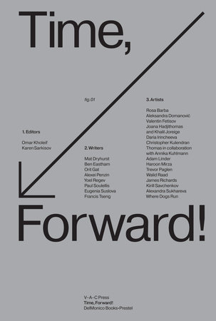 Time, Forward! by Omar Kholeif