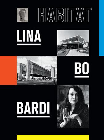 Lina Bo Bardi by José Esparza Chong Cuy