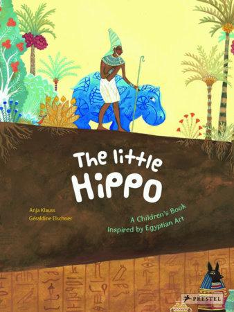 The Little Hippo by Geraldine Elschner