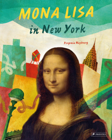 Mona Lisa in New York by Yevgenia Nayberg