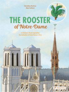 The Rooster of Notre Dame