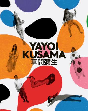Yayoi Kusama by Yayoi Kusama