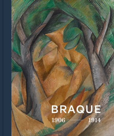 Georges Braque 1906 - 1914 by