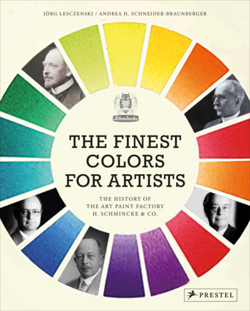 The Finest Colors for Artists by Jorge Lesczenski and Andrea Schneider-Braunberger