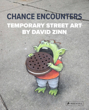 Chance Encounters by David Zinn