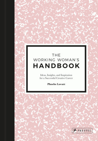 The Working Woman's Handbook by Phoebe Lovatt