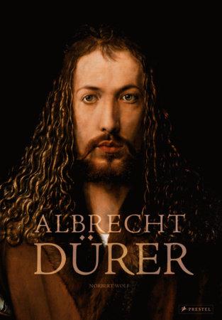Albrecht Dürer by Norbert Wolf