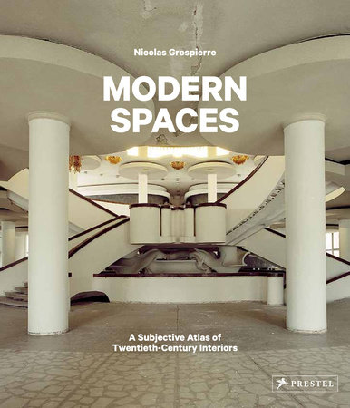 Modern Spaces by Nicolas Grospierre