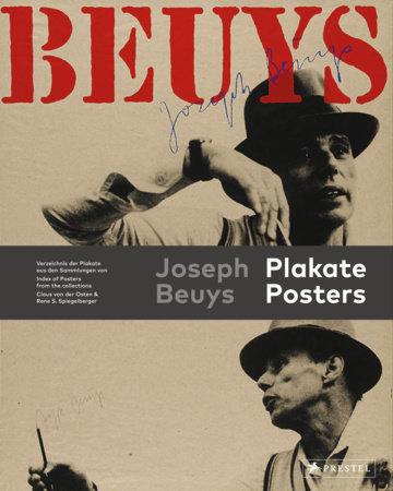 Joseph Beuys Posters by Rene Spiegelberger and Claus Von Der Osten