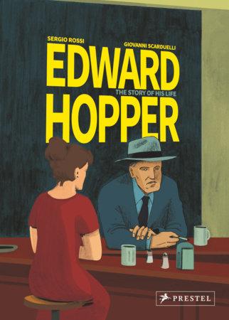 Edward Hopper by Sergio Rossi and Giovanni Scarduelli