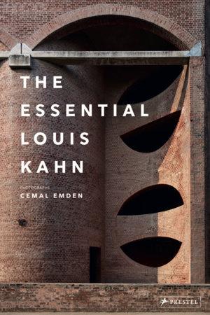 The Essential Louis Kahn by