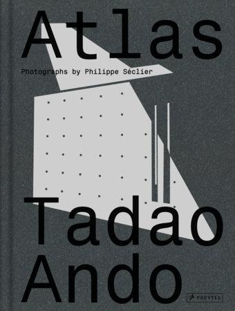 Atlas: Tadao Ando by
