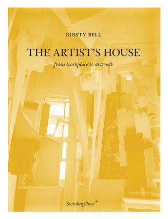 The Artist's House by Kirsty Bell