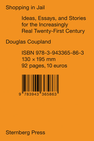 Shopping in Jail by Douglas Coupland