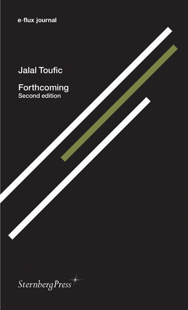 Forthcoming, second edition by Jalal Toufic
