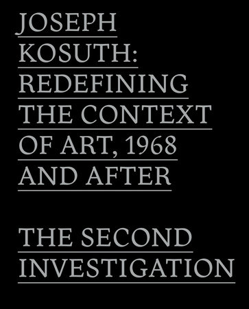 Joseph Kosuth by John C. Welchman and Gabriele Guercio