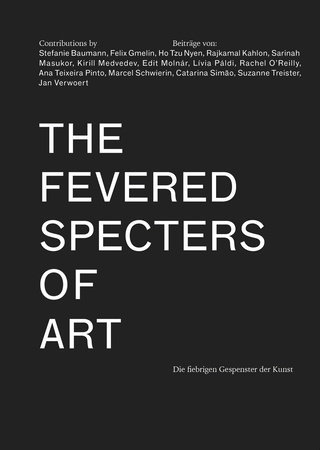 The Fevered Specters of Art by