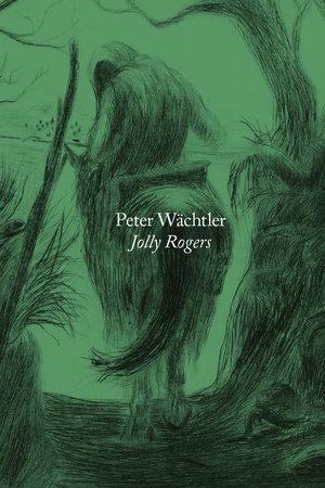 Jolly Rogers by Peter Wachtler