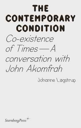 Co-existence of Times by Joahnne Logstrup
