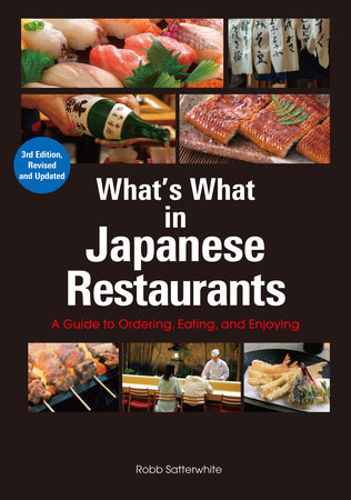 What's What in Japanese Restaurants by Robb Satterwhite