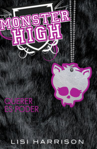 Monster High 3: Querer es poder / Monster High #3: Where There's a Wolf, There's a Way