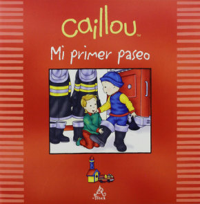 Caillou mi primer paseo / Caillou My First Field Trip
