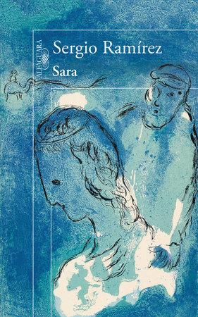 Sara (Spanish Edition) by Sergio Ramírez